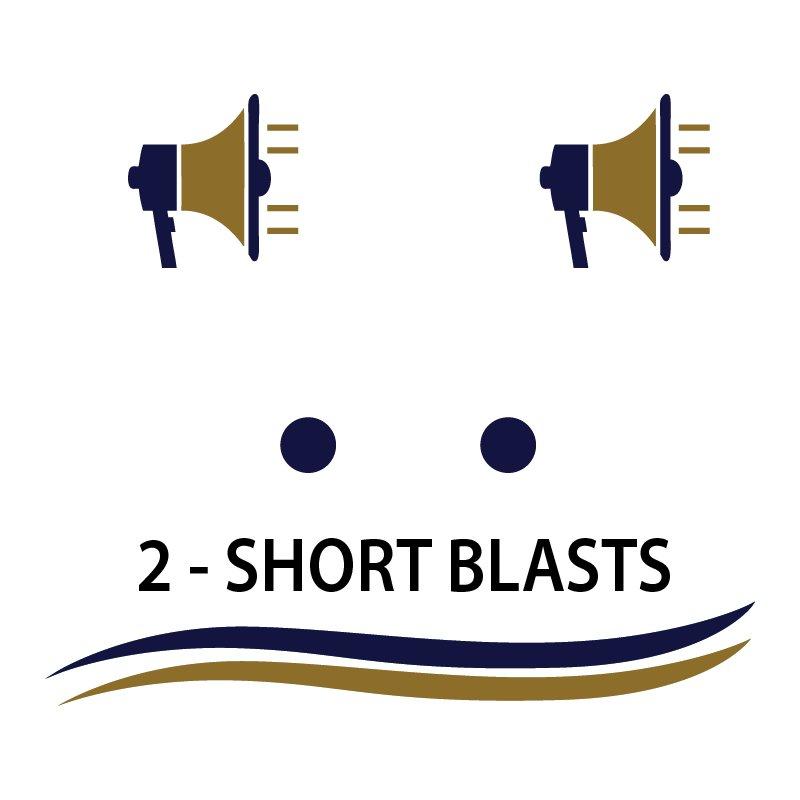 2 short blasts